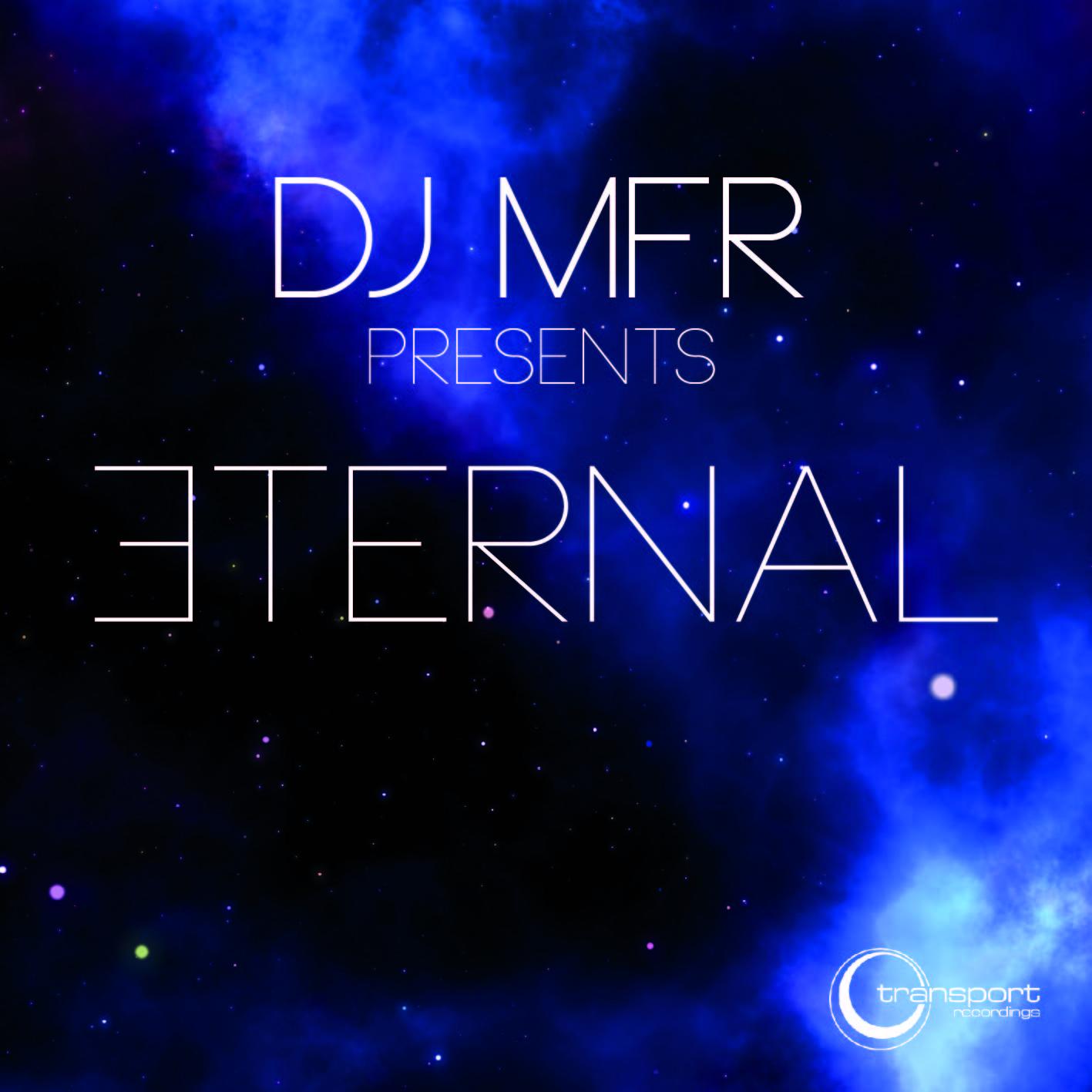 DJ MFR - Eternal