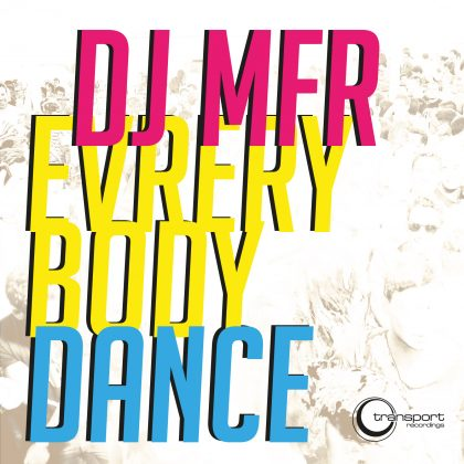 http://www.djmfr.com/wp-content/uploads/Dj-MFR-EverybodyDance-1600.jpg