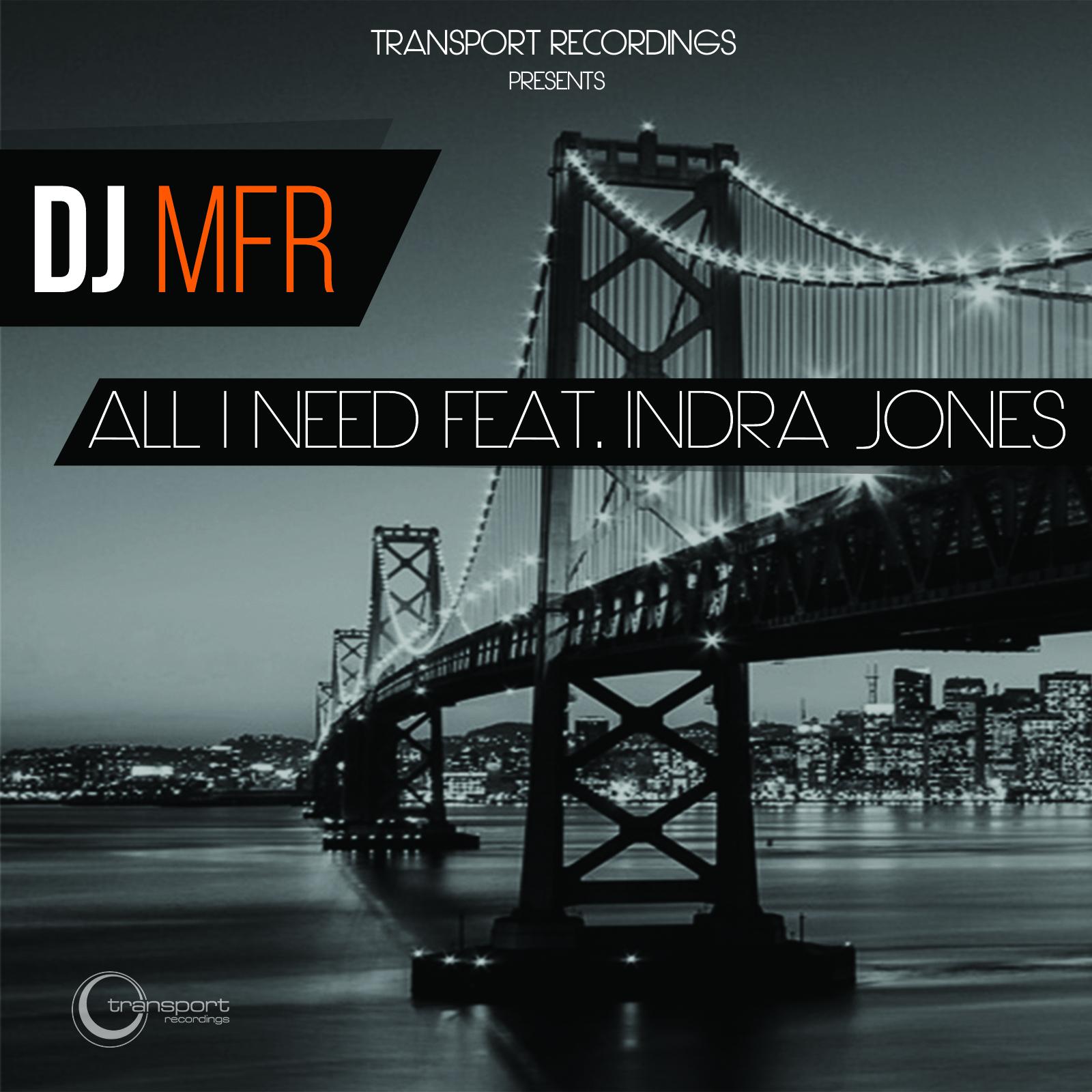 All I Need Feat. Indra Jones