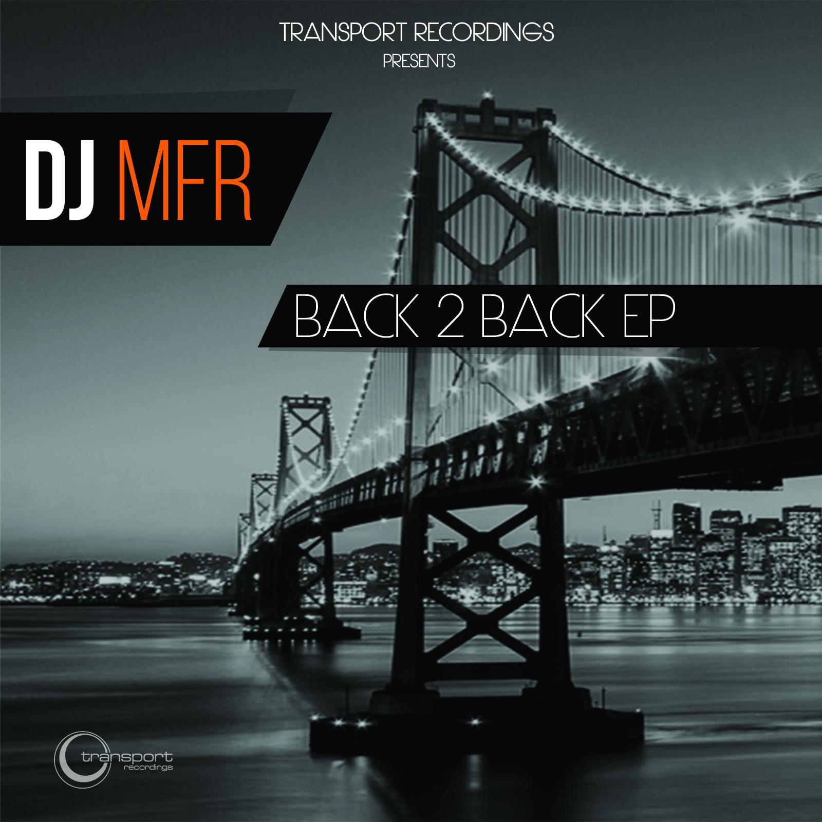 Dj MFR & Vincent Kwok present - Back 2 back EP